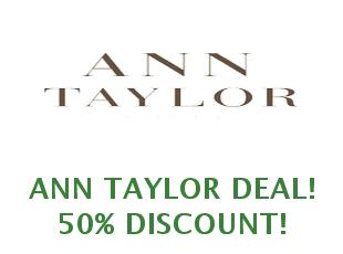 Coupons Ann Taylor save up to 50%